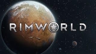 [ENG]   Rimworld   Naked Brutality   Chill Music