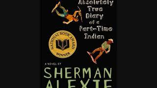 """The Absolutely True Diary of a Part Time Indian Part 5  """"Hope Against Hope"""" Sherman Alexie"""