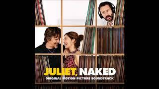 """Juliet Naked Soundtrack - """"What To Do When You've Wasted 15 Years Of Your Life"""" - Nathan Larson"""