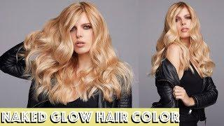 Naked Glow Hair Color Transformation