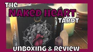 The Naked Heart Tarot Unboxing & Review