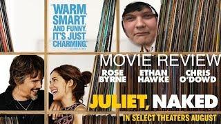 Juliet, Naked - Movie Review