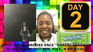 Day 2 Brooke Ence Naked Challenge+Low Calorie Creamy Chicken