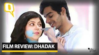 Film Review: 'Dhadak' fails to rise up to its original's might |The Quint