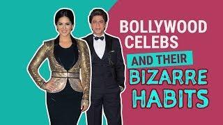 Bollywood celebs and their bizarre habits | Pinkvilla | Bollywood