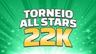 LIVE #58 Torneio ALL STARS 22K