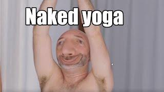 Naked yoga is a thing
