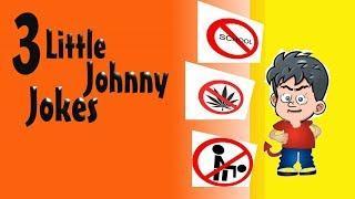 3 FUNNY LITTLE JOHNNY JOKES teacher naked woman text joke litle johny