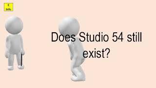 Does Studio 54 Still Exist?