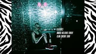 KIRA - #Harder (Naked Release Event CLUB CIRCUIT 2018)