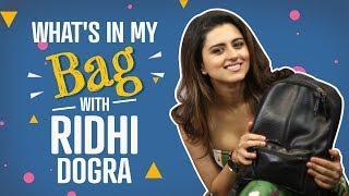 What's in my bag with Ridhi Dogra | S03E03 | Fashion | Pinkvilla | Bollywood