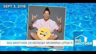 BB20 | Monday Morning Live Feeds Update - Sept 3, 2018