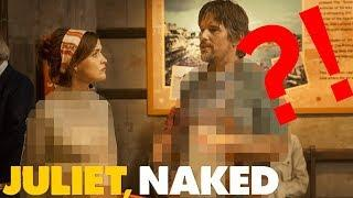 JULIET ISN'T NAKED... - Movie Review