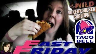 Taco Bell® Wild Naked Chicken Chalupa