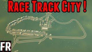 Cities: Skylines - Race Track City