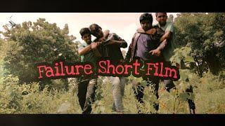 Failure Short film