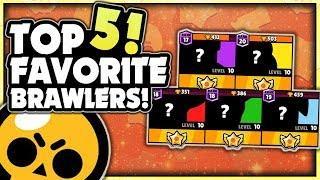 My Top 5 Favorite Brawlers In Brawl Stars! + Gameplay!