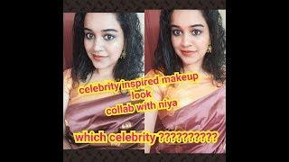 Celebrity inspired makeup look|collab with niya????|which celebrity?oru kutty suspense|let's watch??