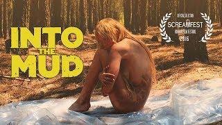 Into The Mud | Short Horror Movie