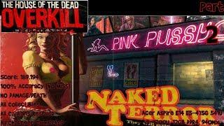 The House of the Dead: Overkill - Director's Cut - Naked Terror (940MX) (720p60fps) (2018)