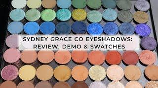 63 Shades of Sydney Grace Co Eyeshadows - Review, Demo & Swatches
