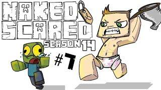 Minecraft: Naked & Scared - Season 14 Episode 7