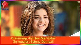 Bräunungs-Fail bei Met Gala? So reagiert Selena Gomez!!