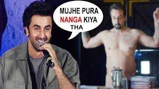 Ranbir Kapoor's SHOCKING REACTION On Getting NAKED In Sanju Movie