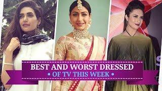 Asha Negi, Karishma Tanna, Surbhi Chandna : TV's Best and Worst Dressed of the Week