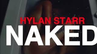 Ella mai - Naked (Remix) Hylan Starr
