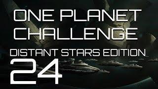 Stellaris - Distant Stars One Planet Challenge - Episode 24 - Glory