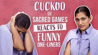 Kubbra Sait | Cuckoo of Sacred Games reacts to funny one-liners | Pinkvilla