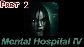 Mental Hospital IV - Creepy Naked Aliens!???? (Part 2)