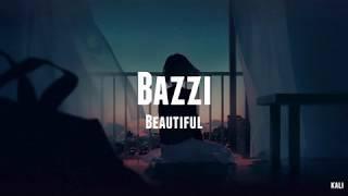 Bazzi - Beautiful // LYRICS