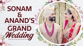 Sonam Kapoor Anand Ahuja's Grand Wedding Video | Special Moments | Pinkvilla | Bollywood