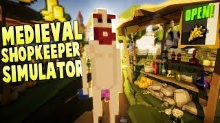 The Naked Medieval Merchant! - Medieval Shopkeeper Simulator