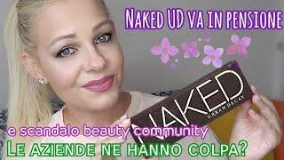 Naked UD in pensione ~ Scandalo Beauty community e le aziende ne hanno colpa?