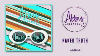"Abby Anderson - ""Naked Truth"" (Official Audio)"