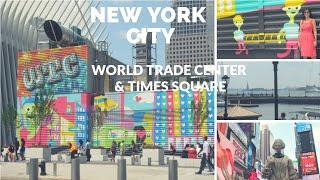 Vlog | NYC, Zara, World Trade Center, and semi naked women in Times Square!