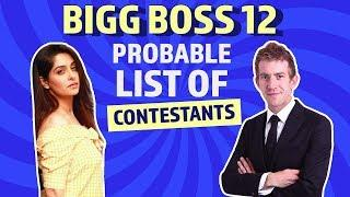 Bigg Boss 12: Probable List of Contestants | Danny D | Karanvir Bohra | Dipika Kakar