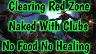 Westland Survival : #22????Clearing Red Zone naked with Clubs & without food or healing????and more?