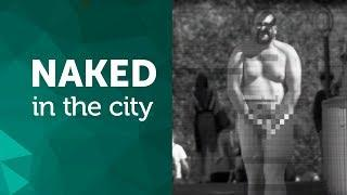 Naked in the city