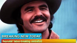 Breaking News - Reynolds' taboo-breaking centrefold