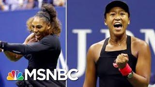 Was Tennis Star Serena Williams The Victim Of A Double Standard? | Velshi & Ruhle | MSNBC