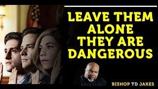❣️ TD JAKES - AVOID THESE TYPES OF PEOPLE!