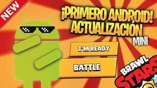 ????¡ANTES BRAWL STARS ANDROID que iOS! - ¡MINI ACTUALIZACIÓN de BRAWL STARS! ????