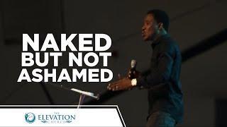 Naked But Not Ashamed   Pastor Godman Akinlabi