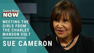 The Charles Manson Cult: Sue Cameron Describes Her Prison Visit with The Manson Girls