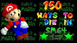 150 Ways to die in SM64 The Green Stars