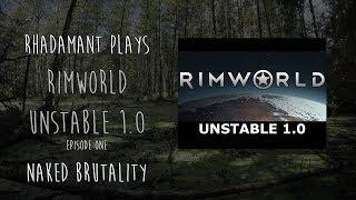 RimWorld // Episode One // Naked Brutality